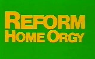 Reform Home Orgy