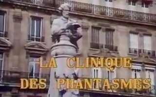 La Clinique des Phantasmes